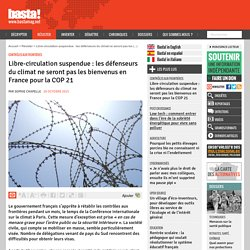 Libre-circulation suspendue : les défenseurs du climat ne seront pas les bienvenus en France pour la COP 21