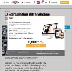 La «circulation différenciée» démarre à Paris