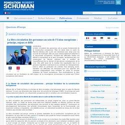 La libre circulation des personnes au sein de l'Union européenne : principe, enjeux et défis