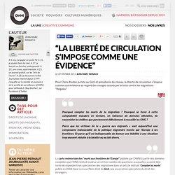 """""""La liberté de circulation s'impose comme une évidence"""" » Article » OWNI, Digital Journalism"""