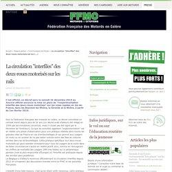 """La circulation """"interfiles"""" des deux-roues motorisés sur les rails - Fédération Française des Motards en Colère"""