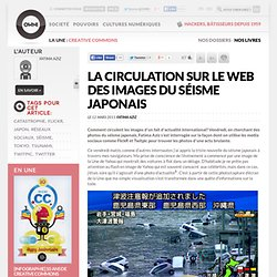 La circulation sur le web des images du séisme japonais » Article » OWNI, Digital Journalism