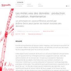 Les milles vies des données : production, circulation, maintenance
