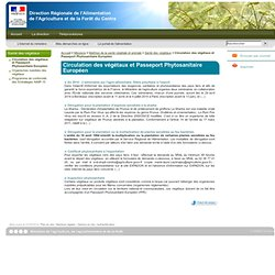 DRAAF CENTRE - Circulation des végétaux et Passeport Phytosanitaire Européen