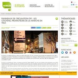 Panneaux de circulation DIY : les citoyens, promoteurs de la marche en ville