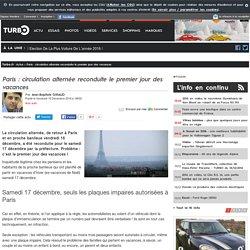 Paris : circulation alternée reconduite le premier jour des vacances