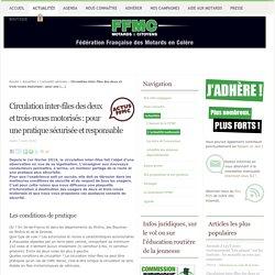 Circulation inter-files des deux et trois-roues motorisés : pour une pratique sécurisée et responsable - Fédération Française des Motards en Colère