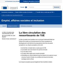 La libre circulation des ressortissants de l'UE - Emploi, affaires sociales et inclusion - Commission européenne
