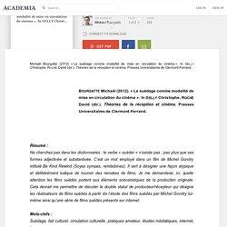 [2011] « Le suédage comme modalité de mise en circulation du cinéma ». In GELLY Christophe, ROCHE David (dir.). Théories de la réception et cinéma. Presses Universitaires de Clermont-Ferrand.