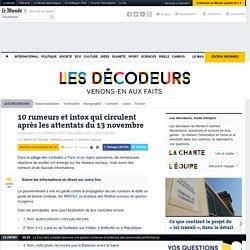 Attaques à Paris: les rumeurs et les intox qui circulent