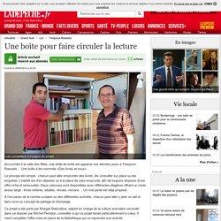 Une boîte pour faire circuler la lecture - 06/09/2014 - ladepeche.fr