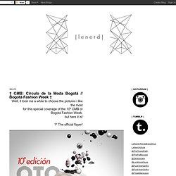 † CMB: Círculo de la Moda Bogotá // Bogotá Fashion Week †