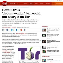 How SOPA's 'circumvention' ban could put a target on Tor