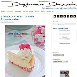Circus Animal Cookie Cheesecake