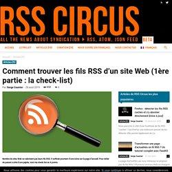 Comment trouver les fils RSS d'un site Web (1ère partie : la check-list)