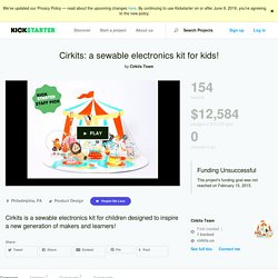 Cirkits: a sewable electronics kit for kids! by Cirkits Team