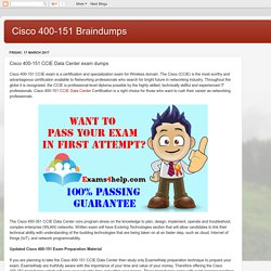 Cisco 400-151 Braindumps: Cisco 400-151 CCIE Data Center exam dumps