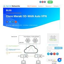 Cisco Meraki SD-WAN Auto VPN