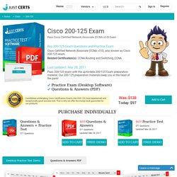 200-125 Cisco Practice Questions - Pass 200-125 Exam