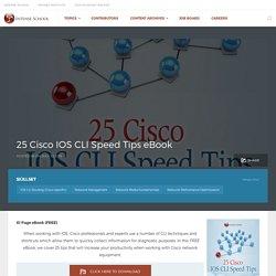25 Cisco IOS CLI Speed Tips eBook - Intense School