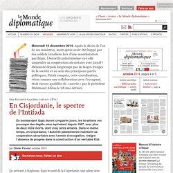 En Cisjordanie, le spectre de l'Intifada, par Olivier Pironet (Le Monde diplomatique, octobre 2014)