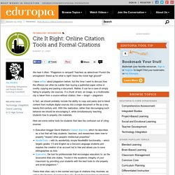 Cite It Right: Online Citation Tools and Formal Citations
