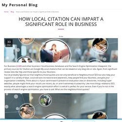 How Local Citation Can Impart a Significant Role in Business - My Personal Blog
