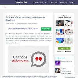 Comment afficher des citations aléatoires sur WordPress