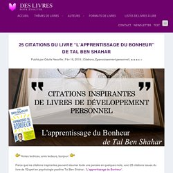 "25 citations du livre ""L'apprentissage du Bonheur"" de Tal Ben Shahar"