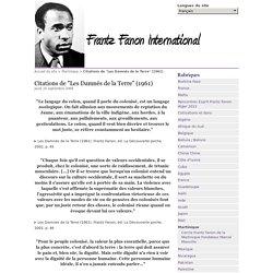"Citations de ""Les Damnés de la Terre"" (1961) - Frantz Fanon International"