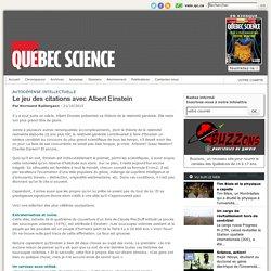 Le jeu des citations avec Albert Einstein / Québec Science