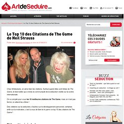 Le Top 10 des Citations de The Game de Neil Strauss