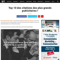 Top 10 des citations des plus grands publicitaires !