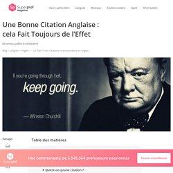 – Le Top 10 des Citations Incontournables en Anglais –
