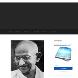 10 Citations Inspirantes De Gandhi