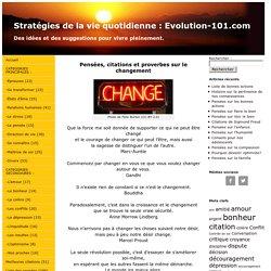 Plus de 50 pensées, citations et proverbes sur le changement