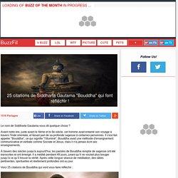 """25 citations de Siddharta Gautama """"Bouddha"""" qui font réfléchir !"""
