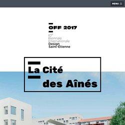 Cité des aines - OFF Biennale internationale du Design St Etienne 2007