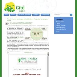 Citélabo: Le blog de CitéLabo: Pins #2 : Cahier des charges de la plate-forme d'innovation numérique et sociale