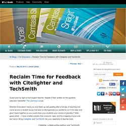 Reclaim Time for Feedback with Citelighter and TechSmithTechSmith Blogs