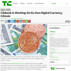 Citibank Is Working On Its Own Digital Currency, Citicoin
