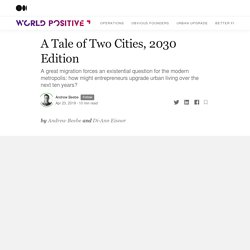 A Tale of Two Cities, 2030 Edition