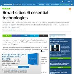 Smart cities: 6 essential technologies