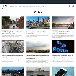 Grist - Cities