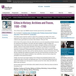 Cities in History: Archives and Traces, 1100 –1700