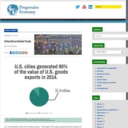 Cities Drive Global Trade - Progressive Economy