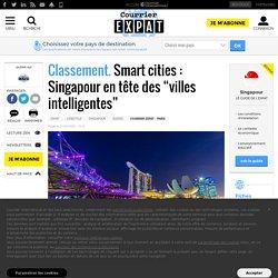 """Smart cities: Singapour en tête des """"villes intelligentes"""""""