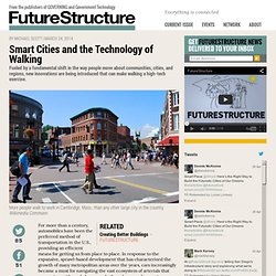 Smart Cities and the Technology of Walking