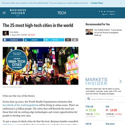 The most high-tech cities in the world - Business Insider