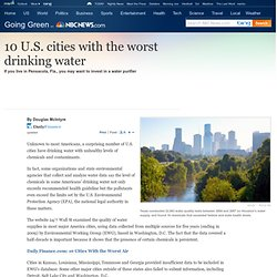 10 U.S. cities with the worst drinking water - Business - Going Green